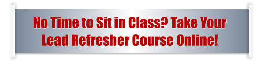 No Time to Sit in Class? Take Your  Lead Refresher Course Online!